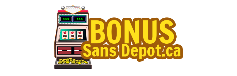 Bonus Sans Depot